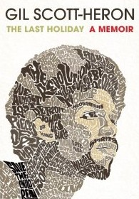 The Last Holiday: Gil Scott-Heron